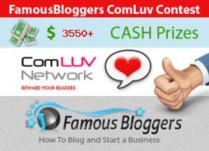 $3550 CASH Blogging Contest FamousBloggers CommentLuv